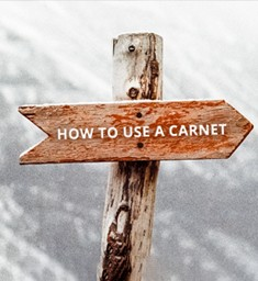 A step by step guide: How to use a Carnet